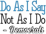 Democratic Hypocrisy