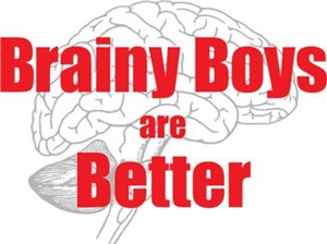 Brainy Boys Are Better