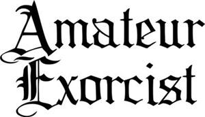 Amateur Exorcist