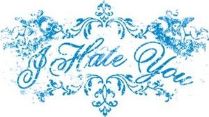 Fancy Blue I Hate You