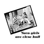 Yarn Girls are Close Knit