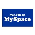 I'm On Myspace