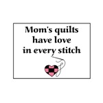 Mom's Quilts Have Love