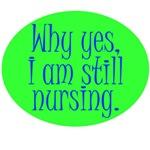 Still Nursing - Green