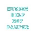 Nurses help not pamper