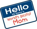 Hello: World's Best Mom