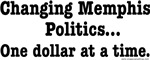 Changing Memphis Politics... One dollar at a time.