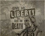 Patrick Henry Quote - Liberty or Death