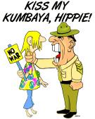 Kiss my Kumbaya!