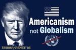 Trump - Americanism Not Globalism