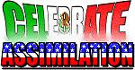 Celebrate Assimilation - Mex