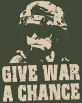 Give War a Chance!