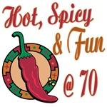 Hot N Spicy 70th