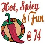 Hot N Spicy 74th