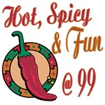Hot N Spicy 99th