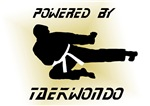 Powered By Taekwondo: Hat, Shirts, Mugs and more!