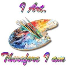 I art, Therefore I am.