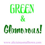 Green and Glamourous!