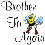 Brother to Bee Again