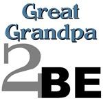 Great Grandpa 2 Be