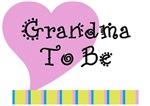 Heart Grandma To Be