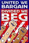 United We Bargain, Divided We Beg
