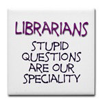 stupid questions - librarian