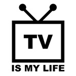 TV is My Life