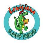 LOUISIANA SWAMP THANG!