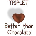 Triplet - Better Than Chocolate