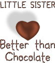Little Sister - Better Than Chocolate