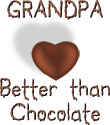 Grandpa - Better Than Chocolate