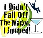 I Didn't Fall Off The Wagon