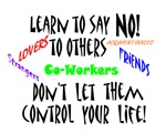 LEARN TO SAY NO! TO OTHERS