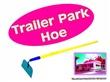 Trailer Park Hoe