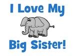Love My Big Sister (elephant)