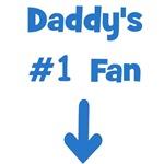 Daddy's #1 Fan