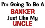 Banker - Uncle - Profession