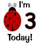 Ladybug I'm 3 Today!