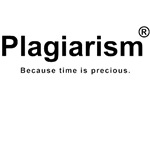 Plagiarism - Time is Precious