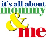 about mommy and me