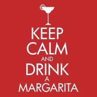 keep calm and drink a margarita parody