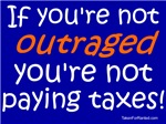 Outraged, Paying Taxes