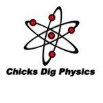 Chicks Dig Physics
