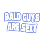 Bald Guys Are Sexy