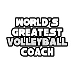 World's Greatest Volleyball Coach