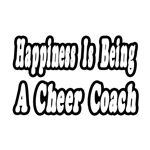 Happiness Is Being A Cheer Coach