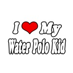 I Love My Water Polo Kid