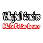 Volleyball Coaches Make Better Lovers