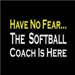 Have No Fear, Softball Coach Is Here